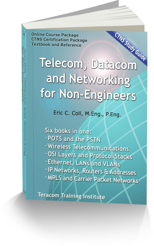 T4210 Telecom, Datacom and Networking for Non-Engineers CTNS Study Guide