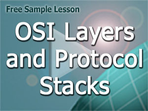 Course V4 Free Lesson: Protocol Stacks and OSI Layers
