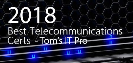 Named In Best Telecommunications Certifications By Toms It Pro