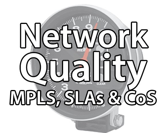 Course 2226 IP Network Quality: CoS, QoS, MPLS and SLAs
