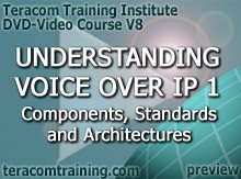 DVD Video Course V8 - Understanding Voice over IP 1: Components . Standards . Architectures - preview