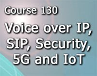 Course 130 - Voice over IP, SIP, 5G and the Internet of Everything