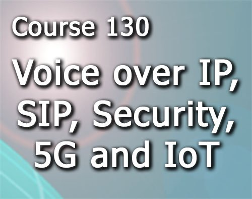 Voice over IP, SIP, Security, 5G and IoT training course